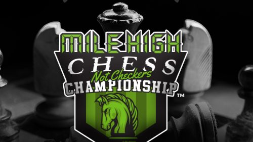 Mile High Chess (Not Checkers) Championship